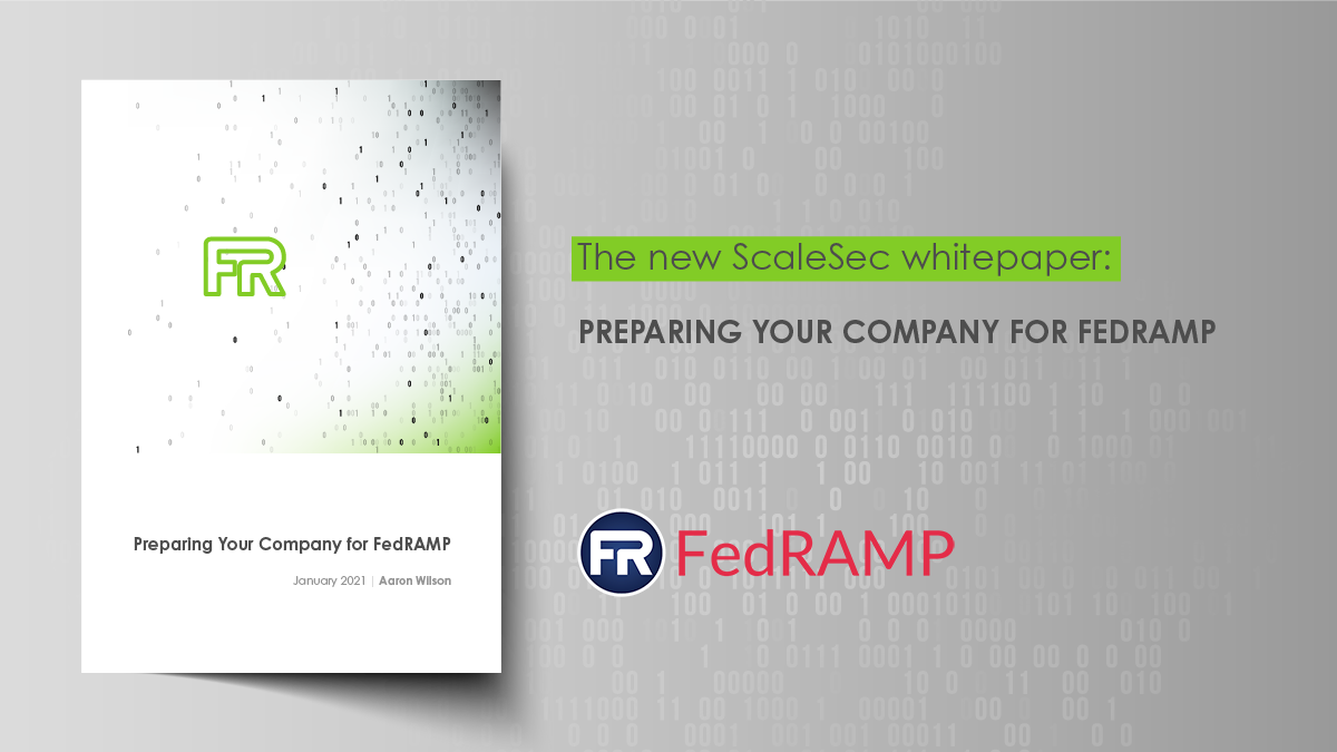 ScaleSec Whitepaper: Preparing Your Company for FedRAMP
